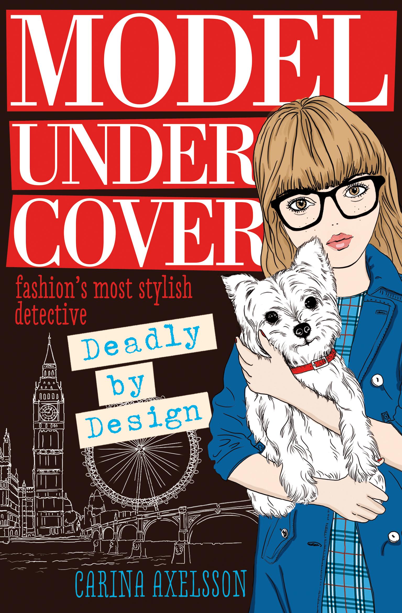 Models Under 21: Model Under Cover: Deadly By Design