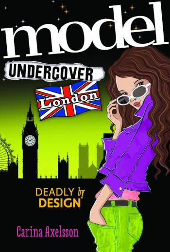 Model Undercover: London by Carina Axelsson