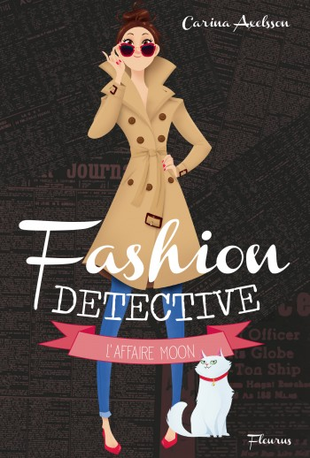I love the French cover of Model Under Cover - known in France as Fashion Detective!